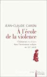 A l'école de la violence : châtiments et sévices dans l'institution scolaire au XIXe siècle.
