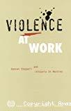 Violence at work.