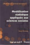 Modélisation statistique appliquée aux sciences sociales.