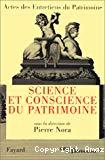 Science et conscience du patrimoine. Entretiens du Patrimoine. Théâtre national de Chaillot. Paris, 28, 29 et 30 novembre 1994.