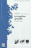 La cognition gestuelle