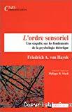 L'ordre sensoriel : une enquête sur les fondements de la psychologie théorique.