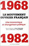 1968-1982, le mouvement ouvrier français