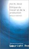 Ethique du travail et de la production.