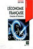 L'économie française. Comptes et dossiers. Edition 2004-2006