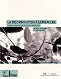 La discrimination à l'embauche sur le marché de travail français