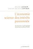 L'Economie, science des intérêts passionnés. Introduction à l'anthropologie économique de Gabriel Tarde.