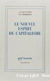 Le nouvel esprit du capitalisme.