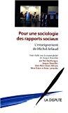 Pour une sociologie des rapports sociaux : l'enseignement de Michel Arliaud