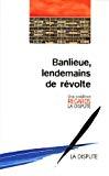 Banlieue, lendemains de révolte.