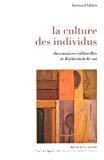 La culture des individus : dissonances culturelles et distinction de soi.