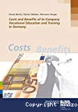 Costs and Benefits of In-Company Vocational Education and Training in Germany.