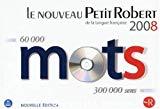 Le nouveau Petit Robert 2008. Dictionnaire alphabétique et analogique de la langue française.