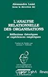 L'analyse relationelle des organisations. Réflexions théoriques et expériences empiriques.