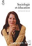 Sociologie et éducation.
