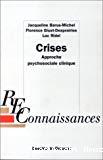 Crises. Approche psychosociale clinique.