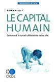 Le capital humain. Comment le savoir détermine notre vie.
