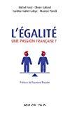 L'égalité, une passion française ?