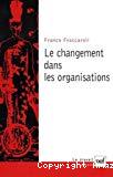 Le changement dans les organisations. Méthodes de recherche longitudinale appliquées à la psychologie du travail et des organisations.
