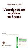 L'enseignement supérieur en France.