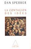 La contagion des idées. Théorie naturaliste de la culture.