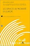 Les services de proximité en Europe : pour une économie solidaire.