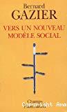 Vers un nouveau modèle social.