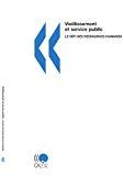 Vieillissement et service public : le défi des ressources humaines.