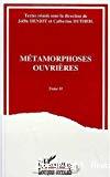 Métamorphoses ouvrières. Actes du colloque du LERSCO, Nantes, octobre 1992. Tome 2.