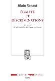 Egalité et discriminations : un essai de philosophie politique appliquée.