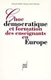 Choc démocratique et formation des enseignants en Europe.