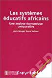 Les systèmes éducatifs africains. Une analyse économique comparative.