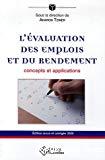 L'évaluation des emplois et du rendement. Concepts et applications.