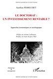 Le doctorat : un investissement rentable ? Approches économiques et sociologiques.
