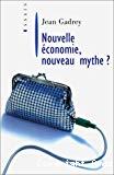 Nouvelle économie, nouveau mythe ?