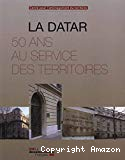 La DATAR. 50 ans au service des territoires