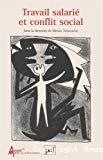 Travail salarié et conflit social. Actes du congrès Marx international II.