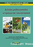 Activités professionnelles à l'épreuve de l'environnement