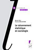 Le raisonnement statistique en sociologie.