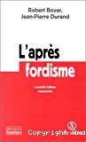 L'après-fordisme.