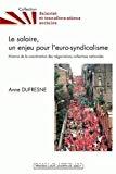 Le salaire, un enjeu pour l'euro-syndicalisme