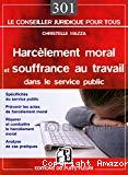 Harcèlement moral et souffrance au travail dans la fonction publique