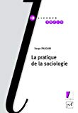 La pratique de la sociologie.
