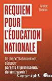 Requiem pour l'éducation nationale - Un chef d'établissement dénonce
