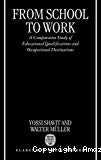 From school to work. A comparative study of educational qualifications and occupational destinations.