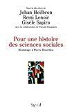 Pour une histoire des sciences sociales. Hommage à Pierre Bourdieu.