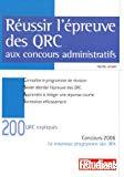Réussir l'épreuve des QRC : aux concours administratifs. Concours 2006. Le nouveau programme des IRA.