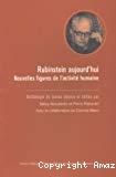 Rubinstein aujourd'hui. Nouvelles figures de l'activité humaine. Anthologie de textes choisis.