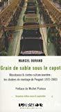 Grain de sable sous le capot. Résistance & contre-culture ouvrière : les chaînes de montages de Peugeot (1972-2003).