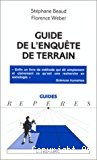 Guide de l'enquête de terrain. Produire et analyser des données ethnographiques.